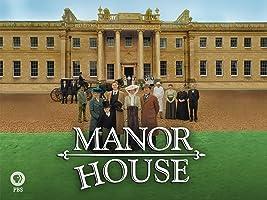 Manor House Season 1