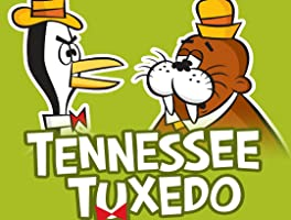 The Best of Tennessee Tuxedo and His Tales Volume 1