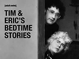 Tim & Eric's Bedtime Stories Special [HD]