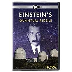 NOVA: Einstein's Quantum Riddle