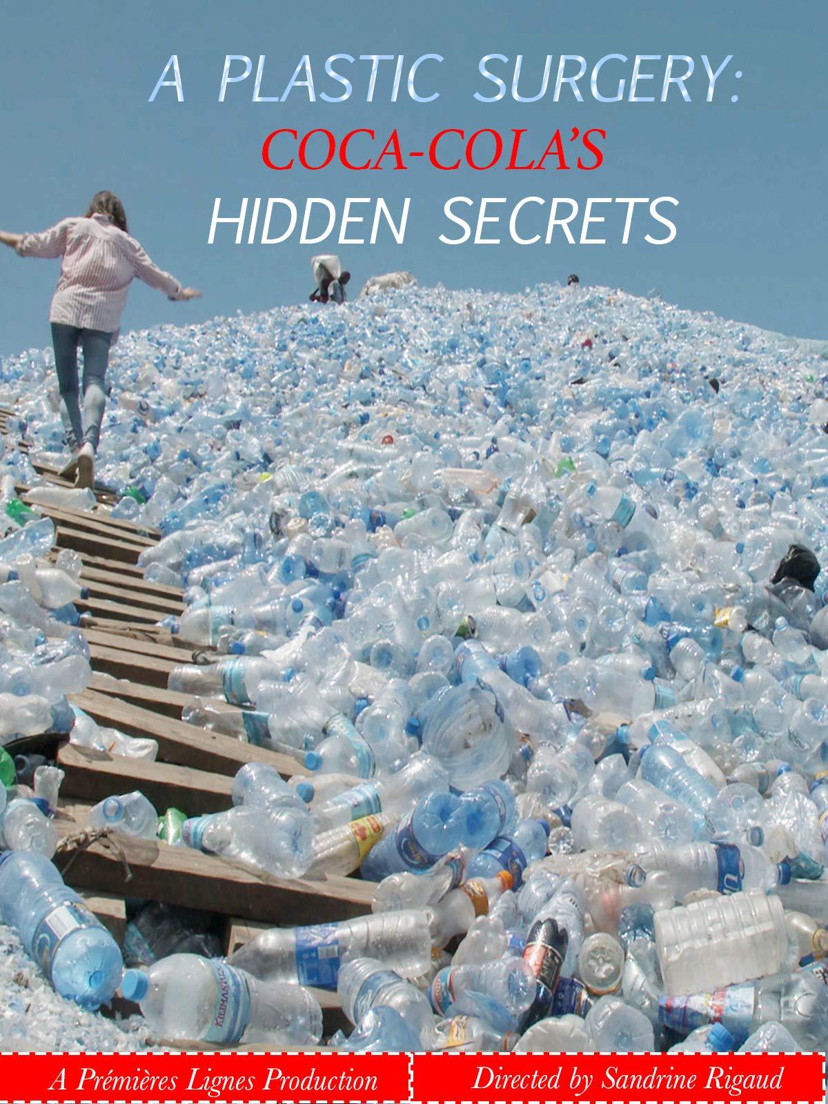 A Plastic Surgery: Coca Cola's Hidden Secrets