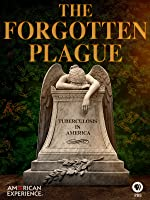 The Forgotten Plague