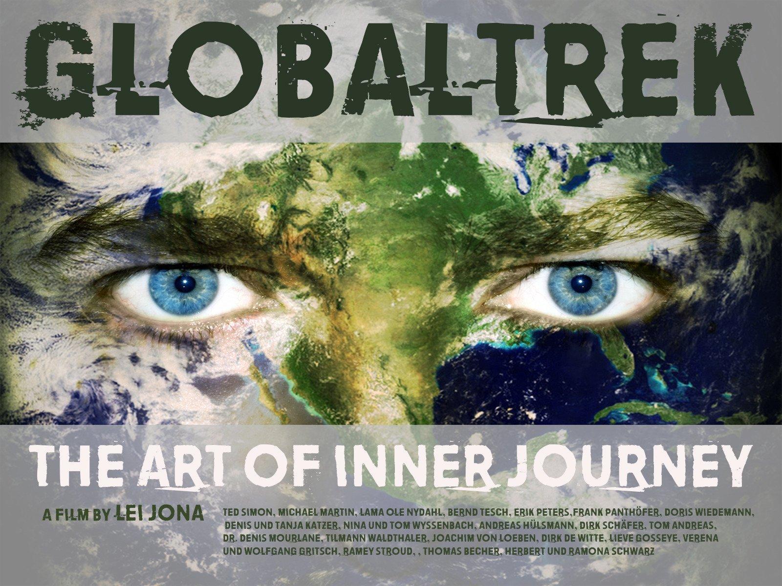 Globaltrek, the art of inner journey