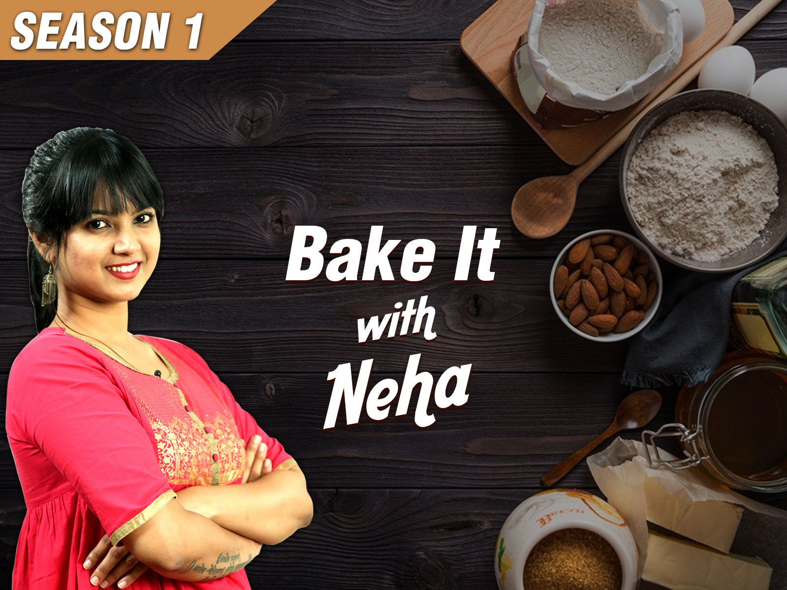 Bake It With Neha - Season 1