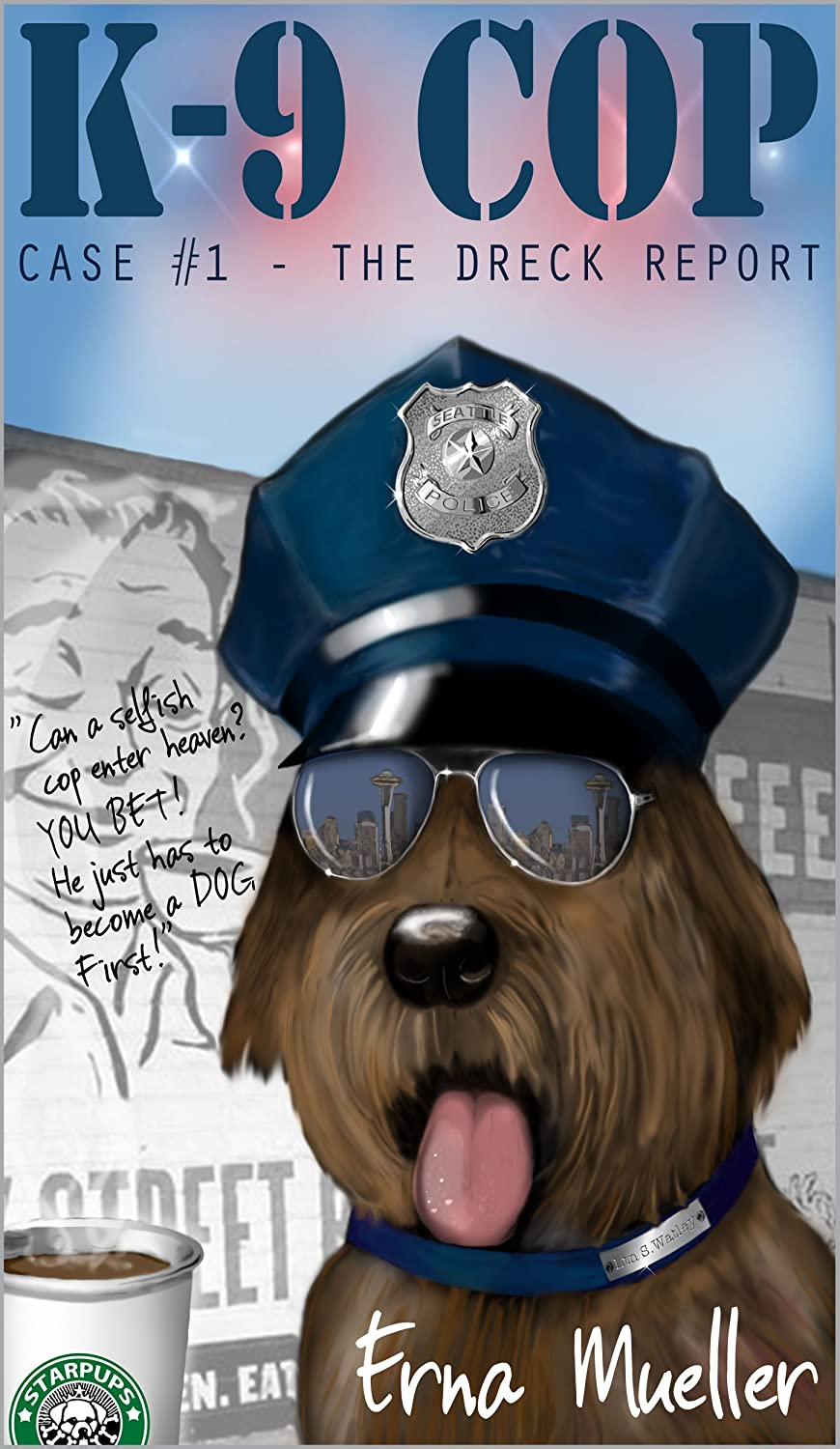 K-9 Cop: Case #1 The Dreck Report Book Cover