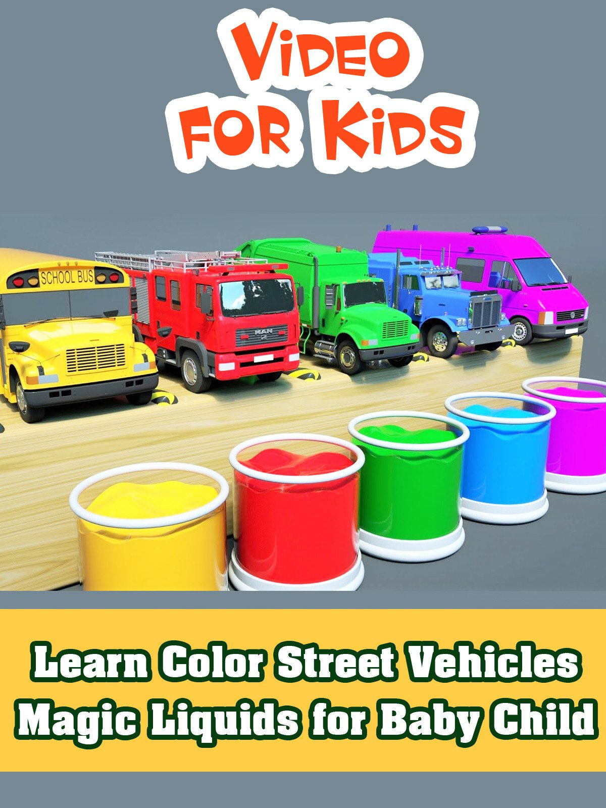 Learn Color Street Vehicles Magic Liquids for Baby Child