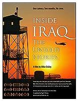 Inside Iraq: The Untold Stories