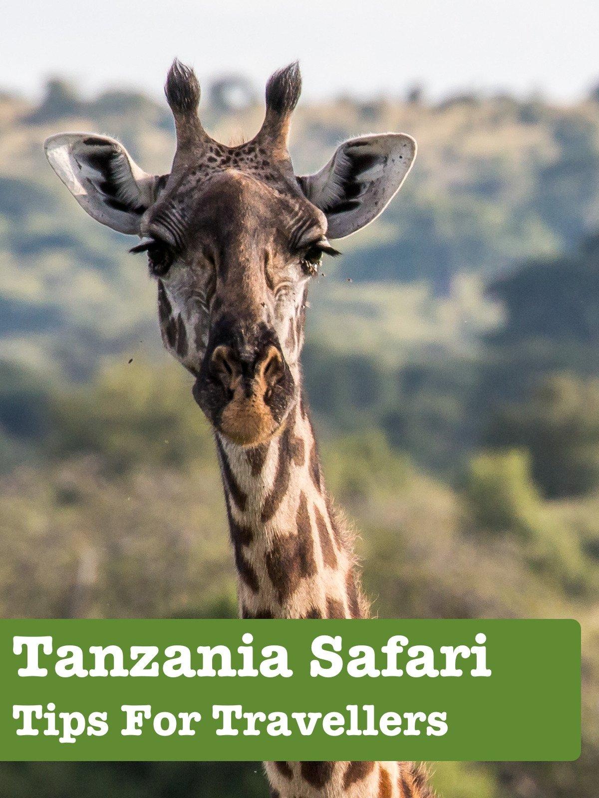Clip: Tanzania Safari Tips For Travellers