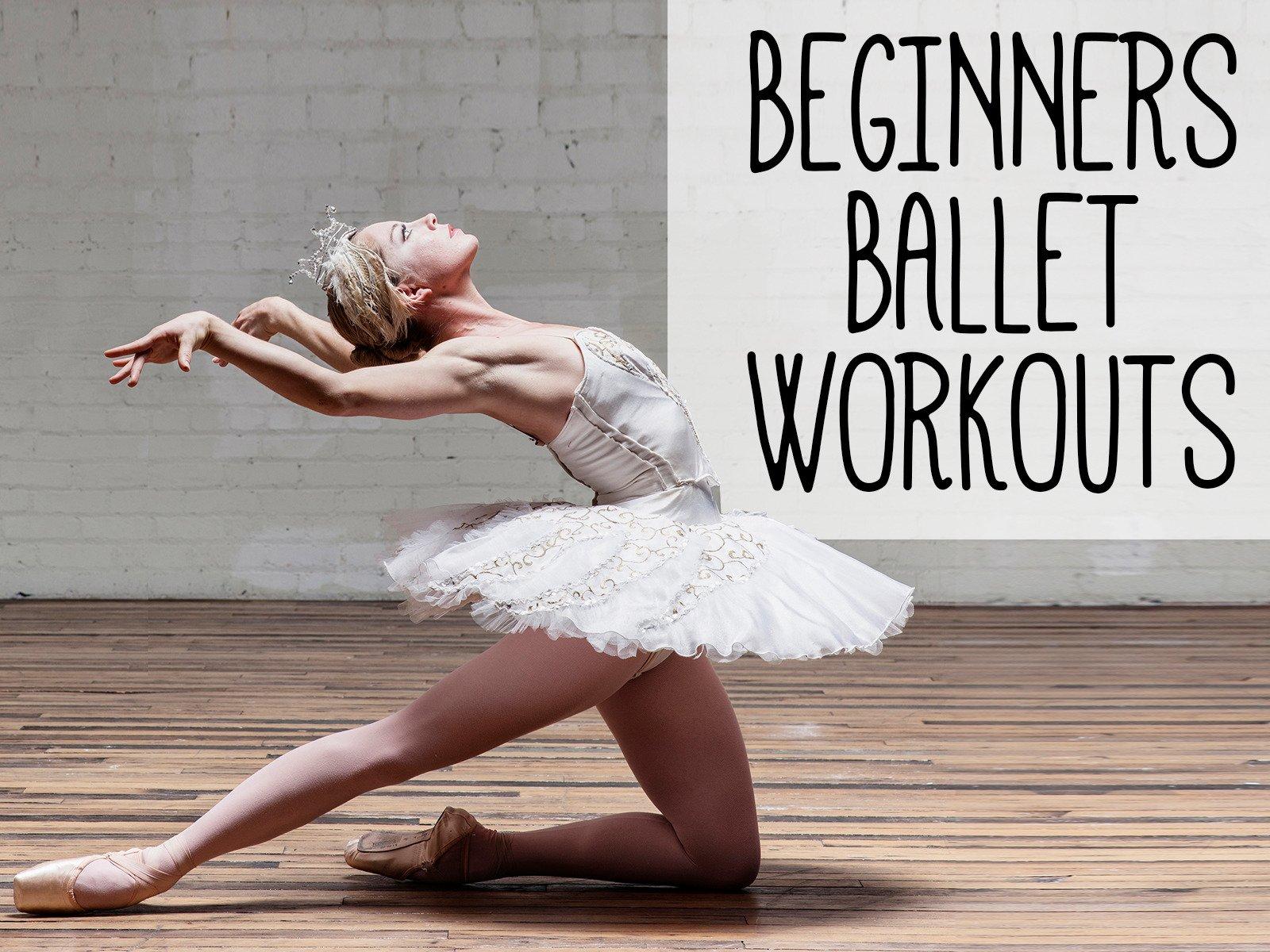 Beginners Ballet Workouts - Season 1