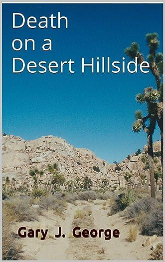 Death on a Desert Hillside (Smoke Tree Mystery Series Book 4)