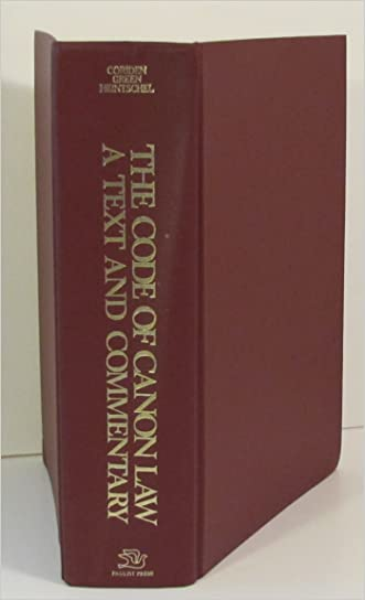 Code of Canon Law: A Text and Commentary