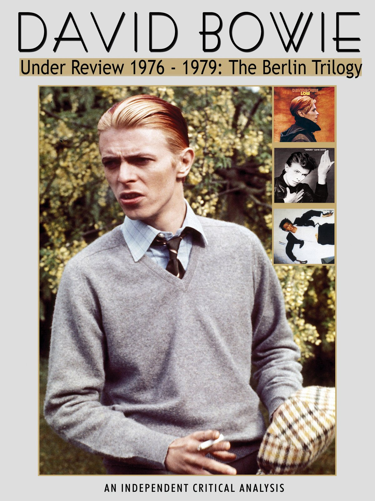 David Bowie - Under Review 1976-79 The Berlin Trilogy