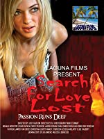 SEARCH FOR LOVE LOST - Director's Cut