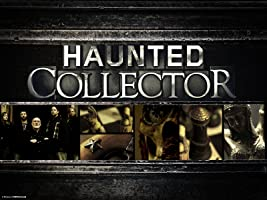 Haunted Collector Season 3 [HD]