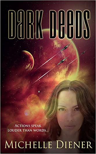 Dark Deeds (Class 5 Series Book 2) written by Michelle Diener