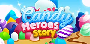 Candy Heroes Story from Leveloped