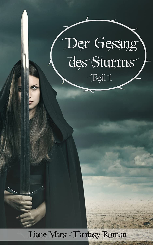 http://www.amazon.de/Gesang-Sturms-Fantasy-Roman-Sturm-Dilogie-ebook/dp/B011VFGGN2/ref=sr_1_1?ie=UTF8&qid=1437398539&sr=8-1&keywords=Der+Gesang+des+Sturms
