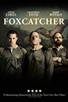 Foxcatcher [HD]
