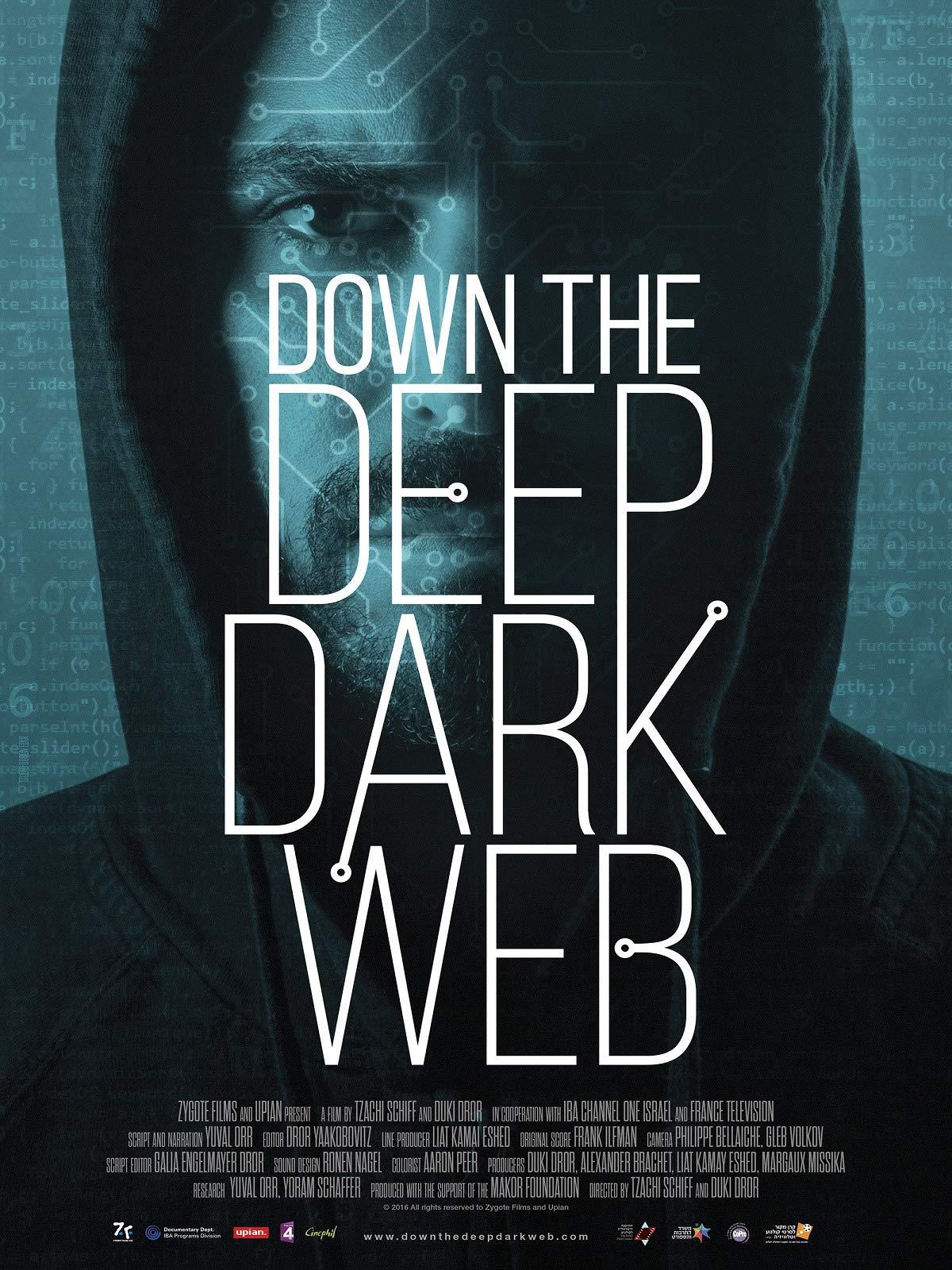 Down the Deep Dark Web on Amazon Prime Video UK