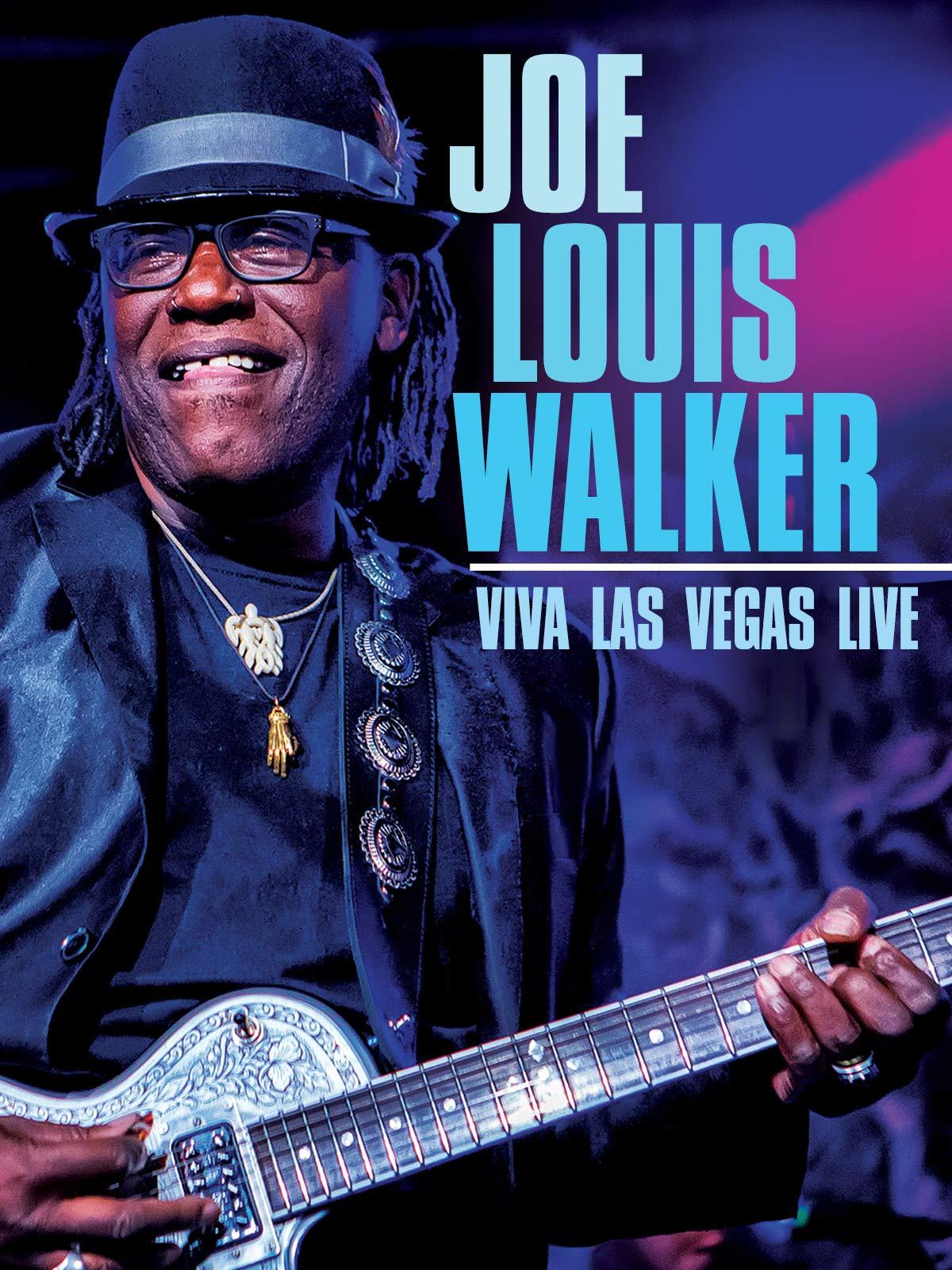 Joe Louis Walker - Viva Las Vegas Live