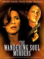 Criminal Instinct: The Wandering Soul Murders