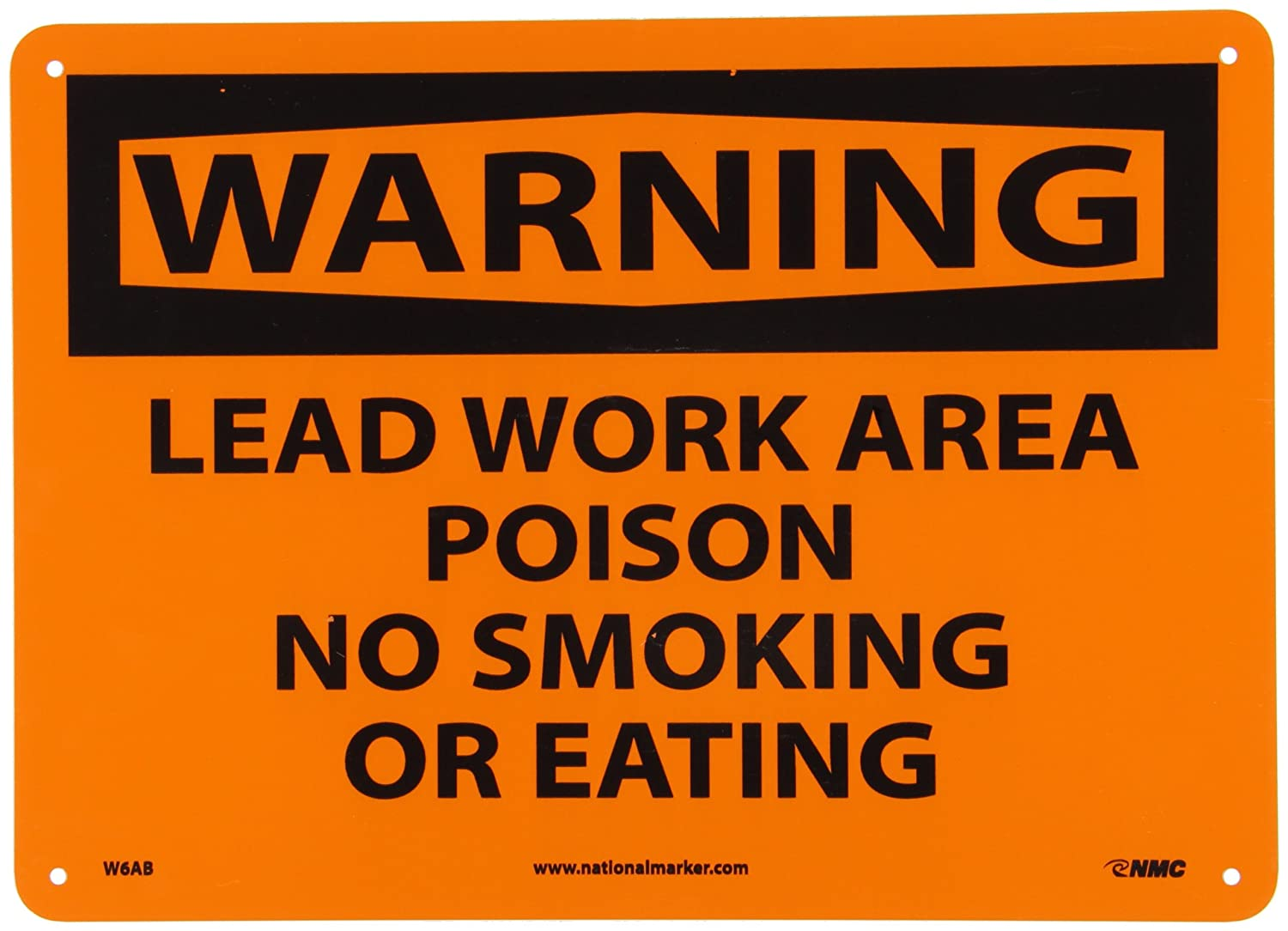 NMC W6AB OSHA Sign, Legend WARNING - LEAD WORK AREA POISON NO SMOKING OR EATING, 14 Length x 10 Height, Aluminum, Black on Orange nmc w6ab osha sign legend warning lead work area poison no smoking or eating 14 length x 10 height aluminum black on orange