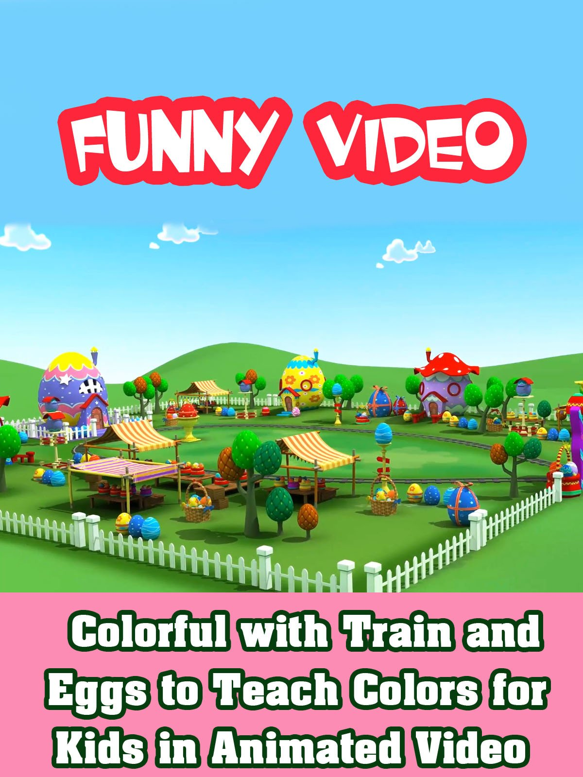 Colorful with Train and Eggs to Teach Colors for Kids in Animated Video