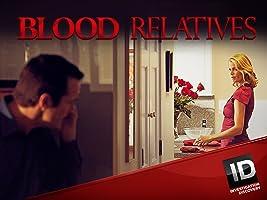 Blood Relatives Season 4