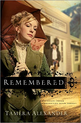 Remembered (Fountain Creek Chronicles Book #3)