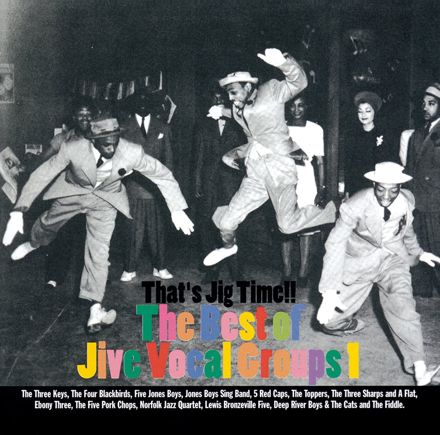 That's Jig Time !!: The Best of Jive Vocal Groups 1