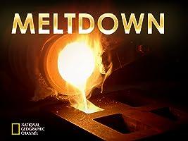 Meltdown Season 1