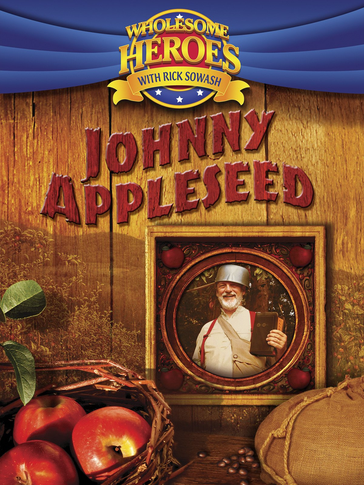 Wholesome Heroes With Rick Sowash: Johnny Appleseed on Amazon Prime Video UK
