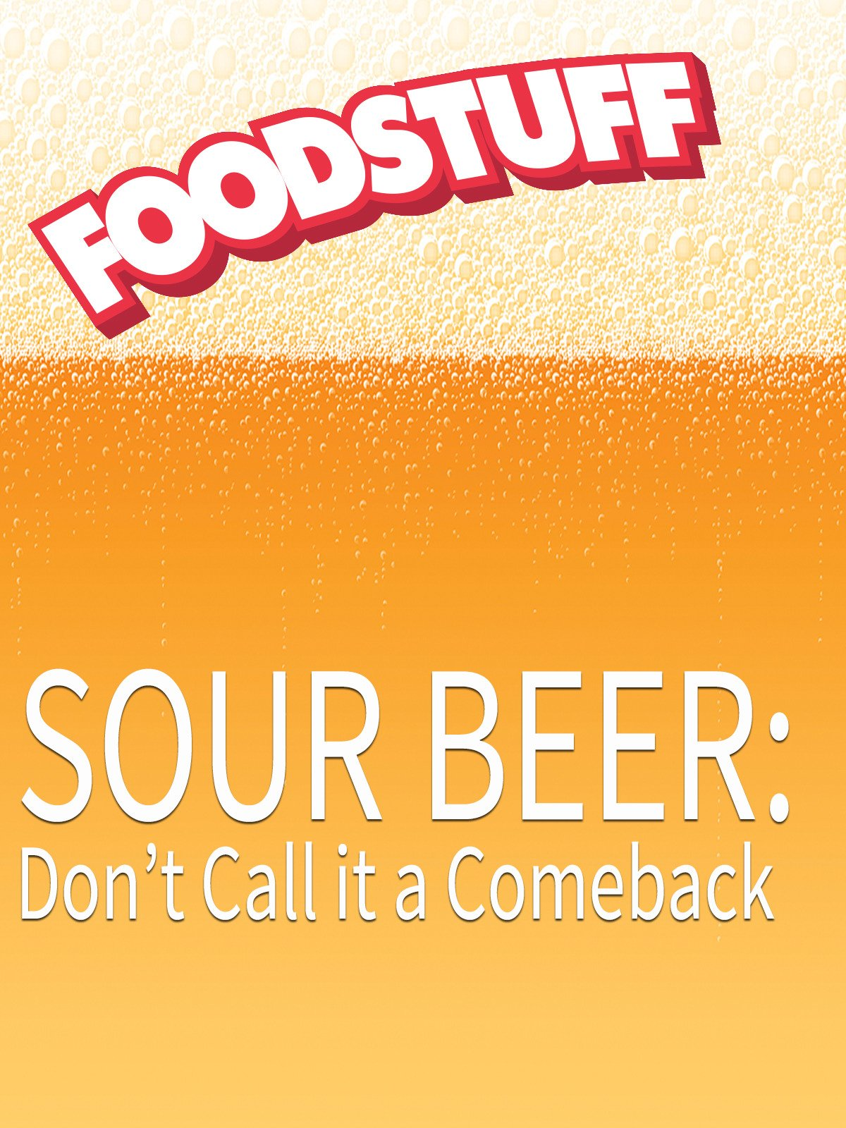 Sour Beer: Don't Call it a Comeback on Amazon Prime Instant Video UK