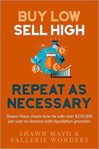 Buy Low, Sell High, Repeat as Necessary: Shawn Mayo shares how he sells over $250,000 per year on Amazon with liquidation groceries.