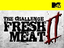 The Challenge: Fresh Meat 2