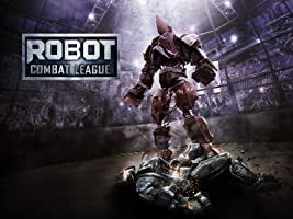 Robot Combat League Season 1