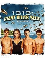 1313: Giant Killer Bees