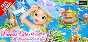 Princess Libby's Vacation: A Round-the-World Trip from LiBii