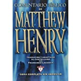 Comentario Bíblico Matthew Henry: Obra completa sin abreviar - 13 tomos en 1 (Spanish Edition)