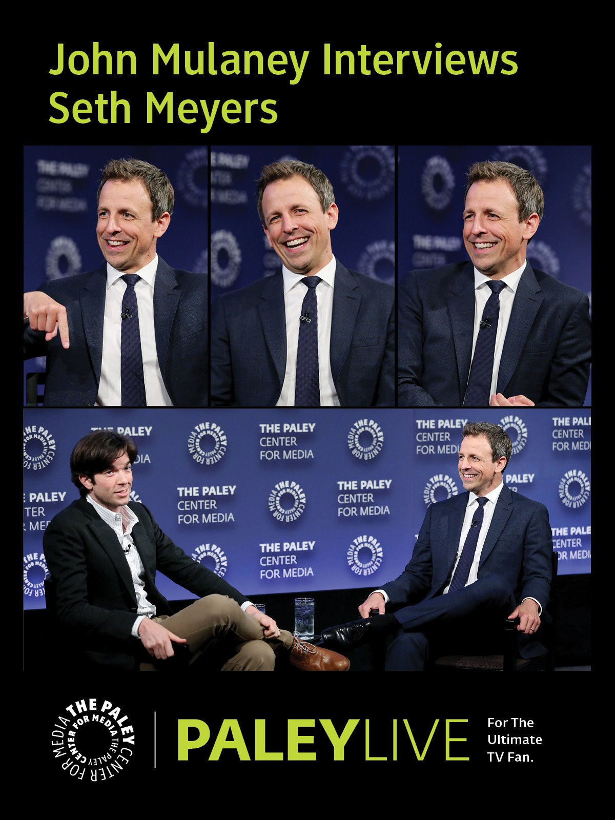John Mulaney Interviews Seth Meyers PaleyLive