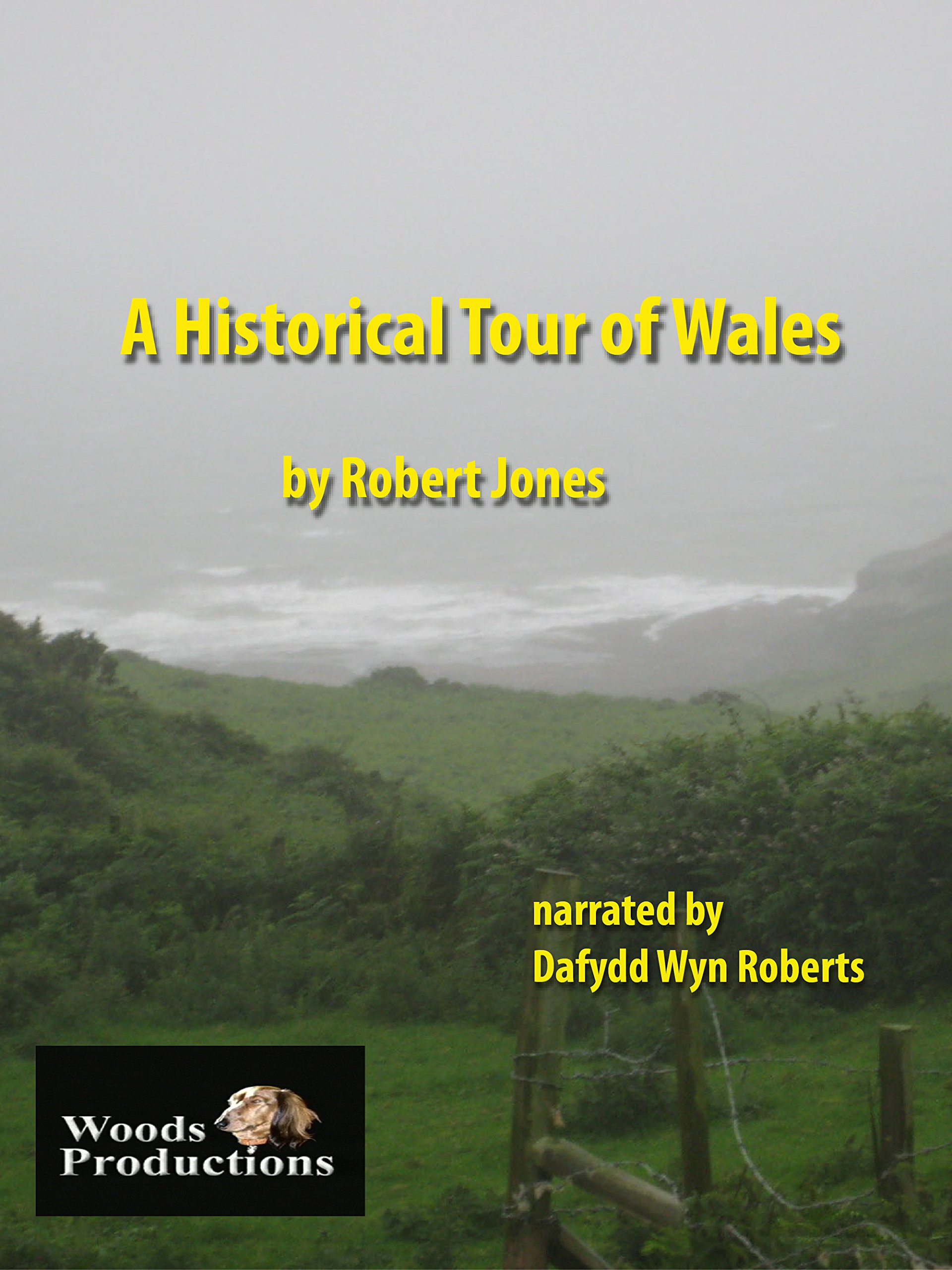 A Historical Tour of Wales on Amazon Prime Instant Video UK