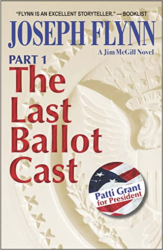 Part 1: The Last Ballot Cast (Jim McGill series Book 4)