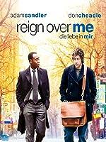 Reign Over Me: Die Liebe In Mir