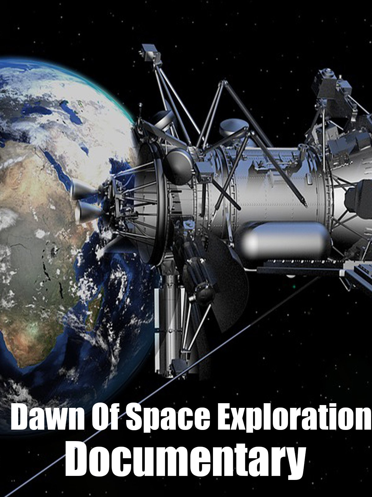 Dawn of space exploration: Documentary