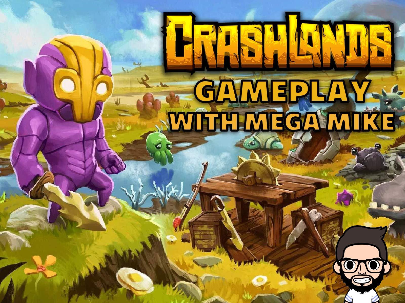 Crashlands Gameplay With Mega Mike - Season 1