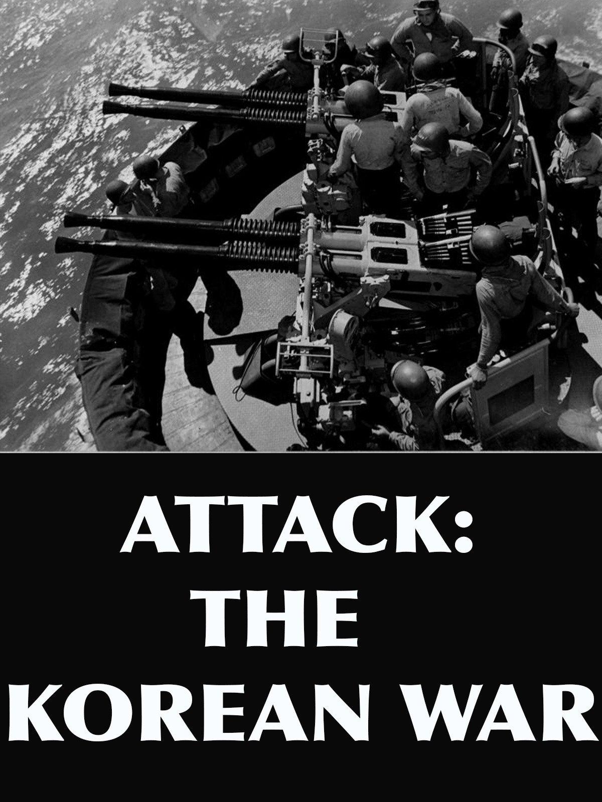 Attack: The Korean War