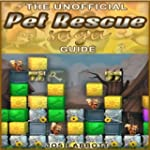 Pet Rescue Saga Unofficial Game Guide