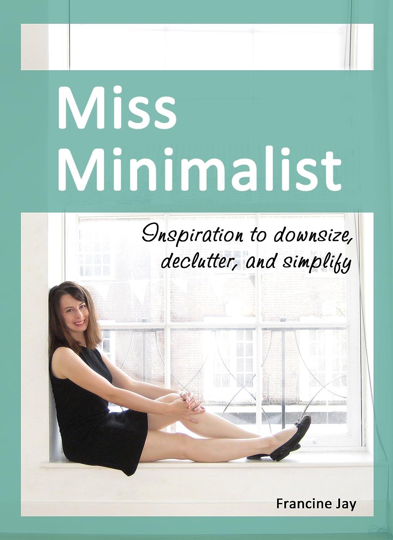 Miss Minimalist: Download Miss Minimalist: Inspiration To Downsize