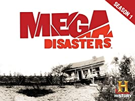 Mega Disasters Season 1