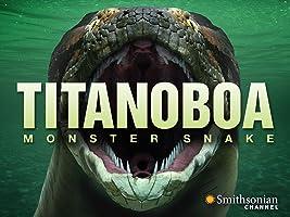 Titanoboa: Monster Snake [HD]